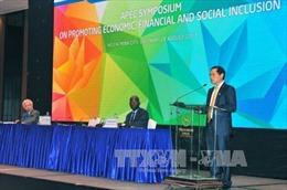 APEC 2017: Phát triển bao trùm về kinh tế, tài chính và xã hội