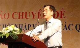 Bảo hiểm xã hội Việt Nam tăng cường hợp tác quốc tế