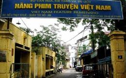 Thanh tra Chính phủ sẽ thanh tra việc cổ phần hóa Hãng phim truyện Việt Nam
