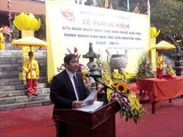 Tưởng niệm 575 năm ngày mất Anh hùng dân tộc Nguyễn Trãi