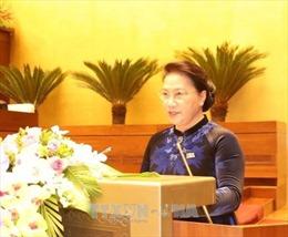 Toàn văn phát biểu khai mạc Kỳ họp thứ 4 của Chủ tịch Quốc hội Nguyễn Thị Kim Ngân
