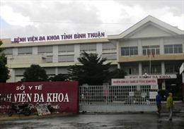 Bình Thuận: Liên tiếp hai sản phụ tử vong bất thường tại bệnh viện