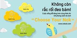 Nok Air ra mắt nhiều hạng vé đa dạng phục vụ các nhu cầu khác nhau