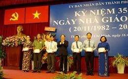 TP Hồ Chí Minh khen thưởng nhiều tập thể, cá nhân giáo viên giỏi