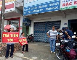 Khởi tố điều tra vụ Quỹ tín dụng ở Đồng Nai mất khả năng chi trả