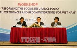 Cải cách chính sách bảo hiểm xã hội mang tính chia sẻ hơn