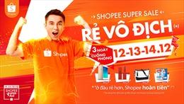 120.000 mặt hàng 'rẻ vô địch' sẽ được bán tại Shopee từ 12 -14/12