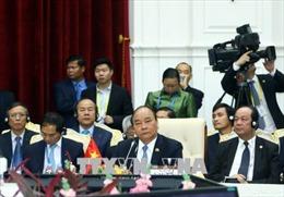 Thủ tướng dự Hội nghị Cấp cao Hợp tác Mekong - Lan Thương lần thứ hai