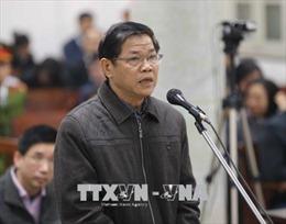 Xét xử Trịnh Xuân Thanh và đồng phạm: Nguyên Phó Chủ tịch HĐQT PVC xin giảm nhẹ hình phạt