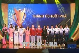 Gala trao Giải Cúp Chiến thắng 2017: Tôn vinh 10 cá nhân, tập thể xuất sắc