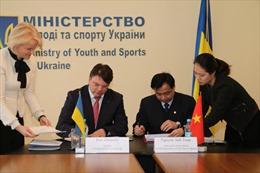 Việt Nam và Ukraine ký thỏa thuận hợp tác về thể dục thể thao