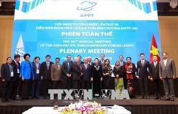 Thông qua Tuyên bố APPF Hà Nội về tầm nhìn mới cho quan hệ đối tác nghị viện