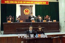 Xét xử Trịnh Xuân Thanh và đồng phạm: Mức án phạt nghiêm khắc đối với các bị cáo
