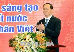 Chủ tịch nước Trần Đại Quang: Luôn tin tưởng đội ngũ doanh nhân Việt Nam