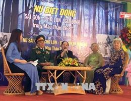 Giao lưu với những nữ biệt động Sài Gòn – Chợ Lớn – Gia Định