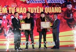 Tuyên Quang khen thưởng đội trưởng U23 Việt Nam Lương Xuân Trường