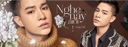Giọng ca 'phi giới tính' Trần Tùng Anh kết hợp cùng 'Chí Phèo' Bùi Công Nam ra mắt MV đầu tiên