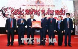 Thủ tướng Nguyễn Xuân Phúc: Tiếp tục xây dựng các thiết chế công đoàn cho công nhân