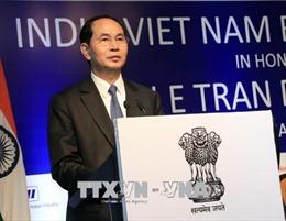 Chủ tịch nước Trần Đại Quang dự Diễn đàn doanh nghiệp Việt Nam - Ấn Độ