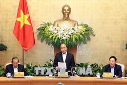Nghị quyết phiên họp Chính phủ thường kỳ tháng 2/2018