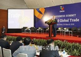 Hội nghị GMS6 - CLV10: Thúc đẩy thương mại mở và hệ thống thương mại đa phương