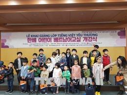 Mở các lớp Tiếng Việt cho con em gia đình Việt - Hàn tại Hàn Quốc