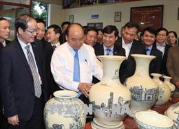 Thủ tướng Nguyễn Xuân Phúc: Tôn vinh và phát huy tài năng những 'bàn tay vàng' của nghề gốm Chu Đậu