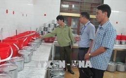 Tăng cường kiểm tra an toàn thực phẩm tại các bếp ăn trường học