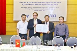 Ra mắt Hội đồng doanh nghiệp Việt Nam - Belarus