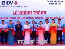 Khánh thành cụm công trình an sinh xã hội tại huyện đảo Lý Sơn, Quảng Ngãi