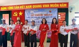 Khánh thành Nhà văn hóa đa năng trên đảo Cô Lin do Agribank tài trợ