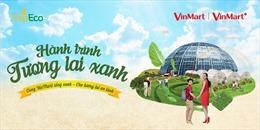 'Hành trình tương lai xanh' cùng Vinmart và Vinmart+