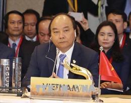 Hội nghị Cấp cao ACMECS 8: Việt Nam đề xuất giải pháp thúc đẩy hợp tác ACMECS