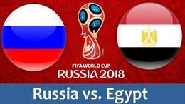 Link xem trực tiếp trận Nga- Ai Cập (1h00, ngày 20/6)