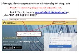Đã có điểm thi vào lớp 10 THPT của Hà Nội, link tra cứu tại đây