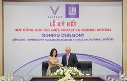 Vinfast và General Motors ký hợp đồng tác chiến lược tại thị trường Việt Nam
