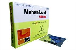 Đình chỉ lưu hành thuốc viên nén Mebendazol kém chất lượng