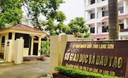Vụ việc gian lận điểm thi THPT Quốc gia: Mở rộng thanh tra tại Sơn La và Lạng Sơn
