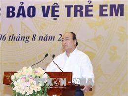 Thủ tướng Nguyễn Xuân Phúc: Bạo lực và xâm hại trẻ em là không thể chấp nhận và dung thứ