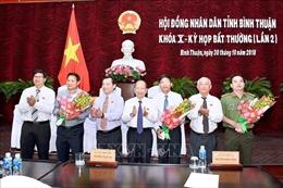 Bình Thuận tổ chức kỳ họp bất thường bầu các chức danhUBND tỉnh