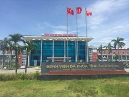 Từ 10/8, BV Đa khoa Quảng Trị tạm dừng tiếp nhận bệnh nhân khám bệnh