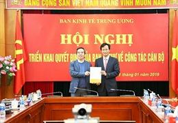 Bổ nhiệm ông Nguyễn Hữu Nghĩa làm Phó Trưởng ban Kinh tế Trung ương