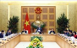 Thủ tướng Nguyễn Xuân Phúc: Xử lý nghiêm tình trạng 'gói ghém' lợi ích cục bộ