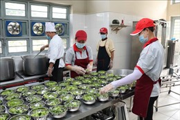 Bữa ăn bán trú an toàn - Bài 1: Kiểm soát chặt nguồn gốc thực phẩm