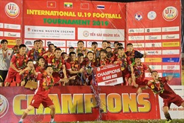 Đánh bại Thái Lan, đội Việt Nam vô địch Giải bóng đá U19 Quốc tế 2019