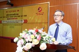 Lần đầu tổ chức Diễn đàn quốc gia Phát triển doanh nghiệp công nghệ Việt Nam