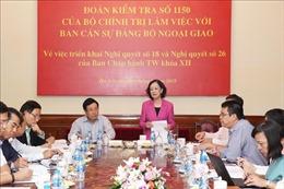Đoàn công tác của Bộ Chính trị làm việc với Ban cán sự Đảng Bộ Ngoại giao