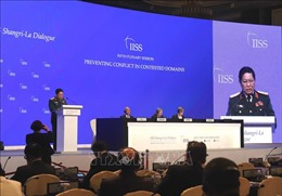 Đối thoại Shangri-La 2019: Toàn văn bài phát biểu của Bộ trưởng Ngô Xuân Lịch