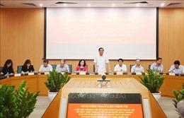 Đoàn kiểm tra của Bộ Chính trị làm việc với Ban cán sự Đảng UBND thành phố Hà Nội
