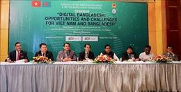 Việt Nam - Bangladesh đẩy mạnh hợp tác về công nghệ thông tin